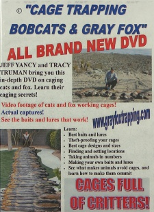 Tracy Truman & Jeff Yancy's Cage Trapping Bobcats & Gray Fox DVD Trumandvd